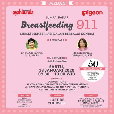 Yuk, Datang ke Acara Jumpa Pakar Breastfeeding 911 di Medan!
